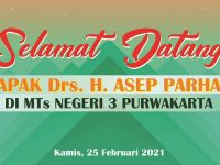 Latepost : Selamat Datang Bapak Drs. H. Asep Parhan di MTs Negeri 3 Purwakarta