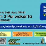 Penerimaan Peserta Didik Baru (PPDB) MTs Negeri 3 Purwakarta Tahun Pelajaran 2021/2022
